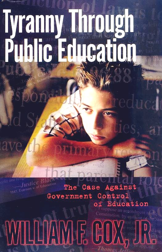 Click Here to Order Tyranny Through Public Education at Amazon.com