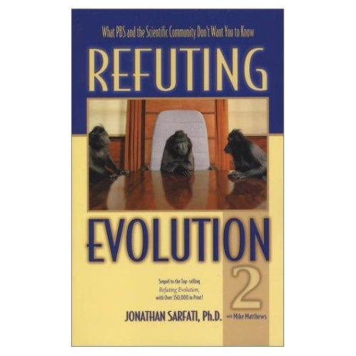 "Click Here to Order ""Refuting Evolution 2"" by Dr. Sarfati !!  At Amazon.com."